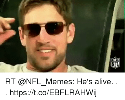 Alive, Football, and Memes: RT @NFL_Memes: He's alive. . . https://t.co/EBFLRAHWij