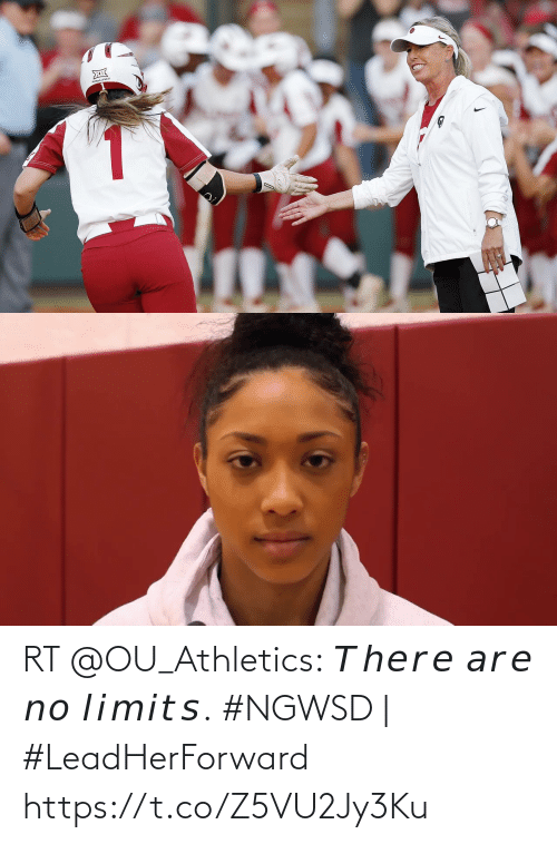 Athletics: RT @OU_Athletics: 𝘛𝘩𝘦𝘳𝘦 𝘢𝘳𝘦 𝘯𝘰 𝘭𝘪𝘮𝘪𝘵𝘴.  ⁣⁣#NGWSD | #LeadHerForward https://t.co/Z5VU2Jy3Ku