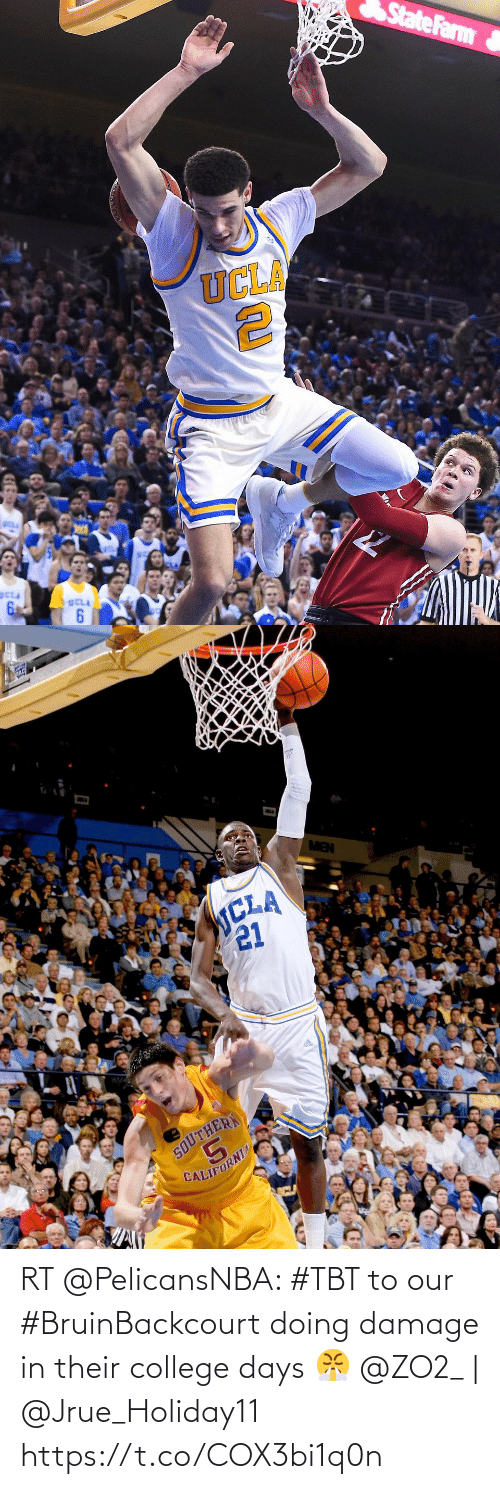 TBT: RT @PelicansNBA: #TBT to our #BruinBackcourt doing damage in their college days 😤  @ZO2_ | @Jrue_Holiday11 https://t.co/COX3bi1q0n