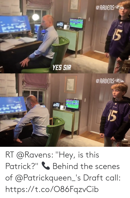 """scenes: RT @Ravens: """"Hey, is this Patrick?"""" 📞  Behind the scenes of @Patrickqueen_'s Draft call: https://t.co/O86FqzvCib"""