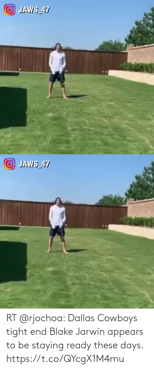 tight: RT @rjochoa: Dallas Cowboys tight end Blake Jarwin appears to be staying ready these days. https://t.co/QYcgX1M4mu