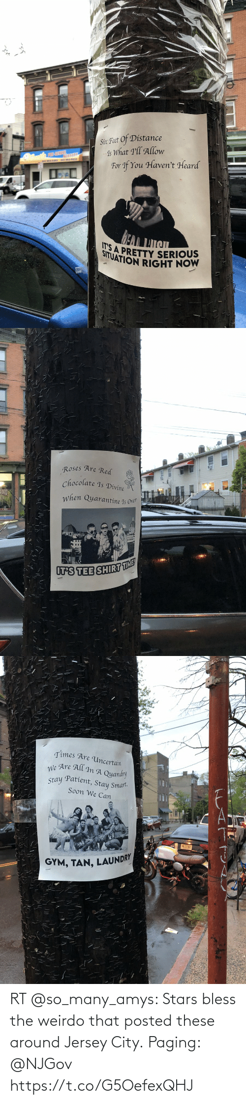 bless: RT @so_many_amys: Stars bless the weirdo that posted these around Jersey City.  Paging: @NJGov https://t.co/G5OefexQHJ