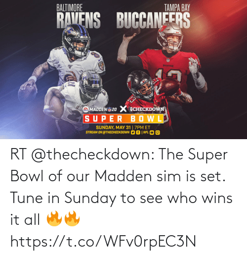 sim: RT @thecheckdown: The Super Bowl of our Madden sim is set. Tune in Sunday to see who wins it all 🔥🔥 https://t.co/WFv0rpEC3N