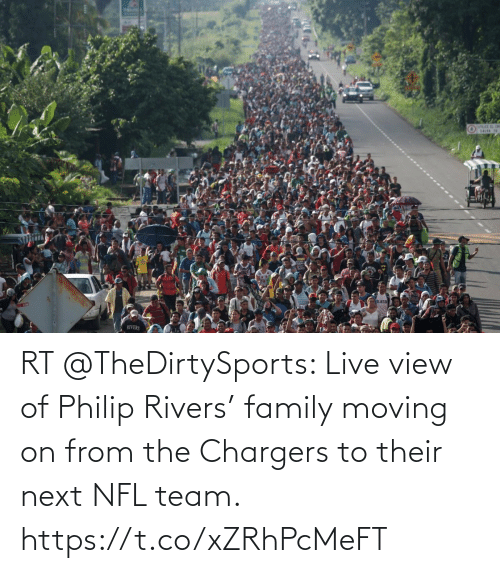 moving on: RT @TheDirtySports: Live view of Philip Rivers' family moving on from the Chargers to their next NFL team. https://t.co/xZRhPcMeFT