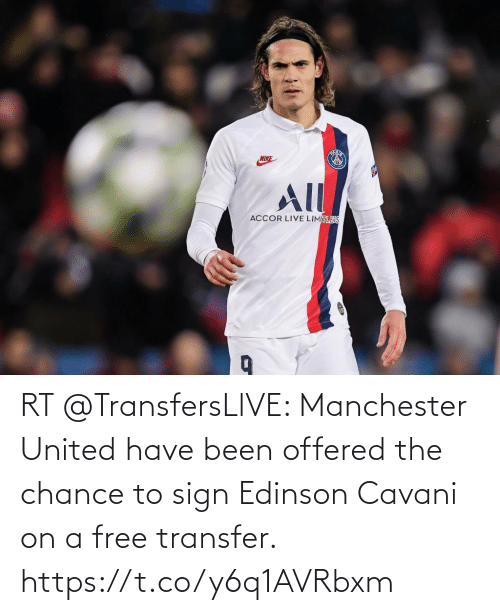 Manchester United: RT @TransfersLlVE: Manchester United have been offered the chance to sign Edinson Cavani on a free transfer. https://t.co/y6q1AVRbxm