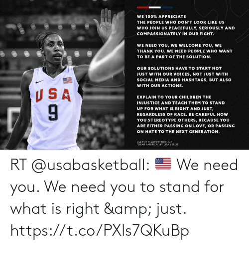 stand: RT @usabasketball: 🇺🇸 We need you. We need you to stand for what is right & just. https://t.co/PXls7QKuBp