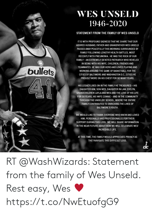 Wes: RT @WashWizards: Statement from the family of Wes Unseld.  Rest easy, Wes ♥️ https://t.co/NwEtuofgG9