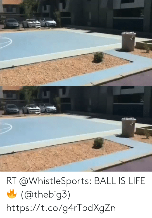ball is life: RT @WhistleSports: BALL IS LIFE 🔥   (@thebig3)  https://t.co/g4rTbdXgZn