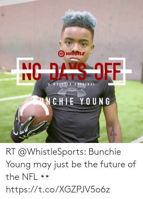 NFL: RT @WhistleSports: Bunchie Young may just be the future of the NFL 👀 https://t.co/XGZPJV5o6z