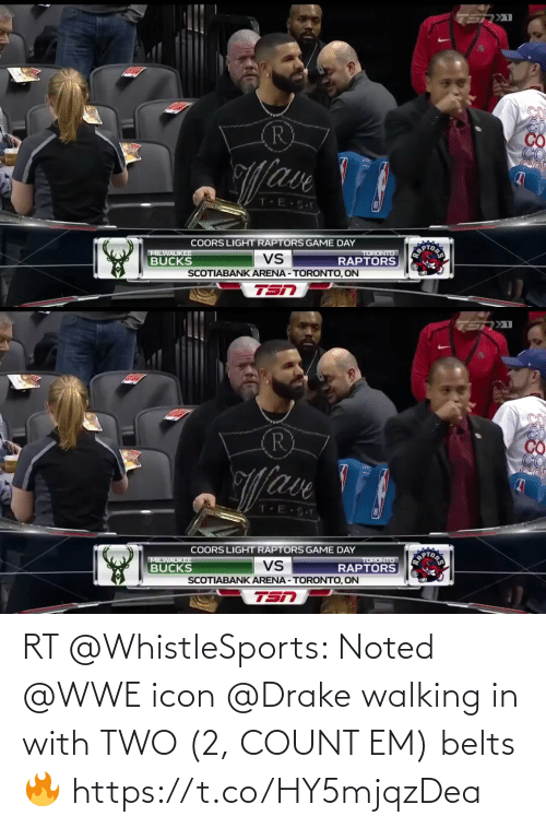 drake walking: RT @WhistleSports: Noted @WWE icon @Drake walking in with TWO (2, COUNT EM) belts🔥    https://t.co/HY5mjqzDea