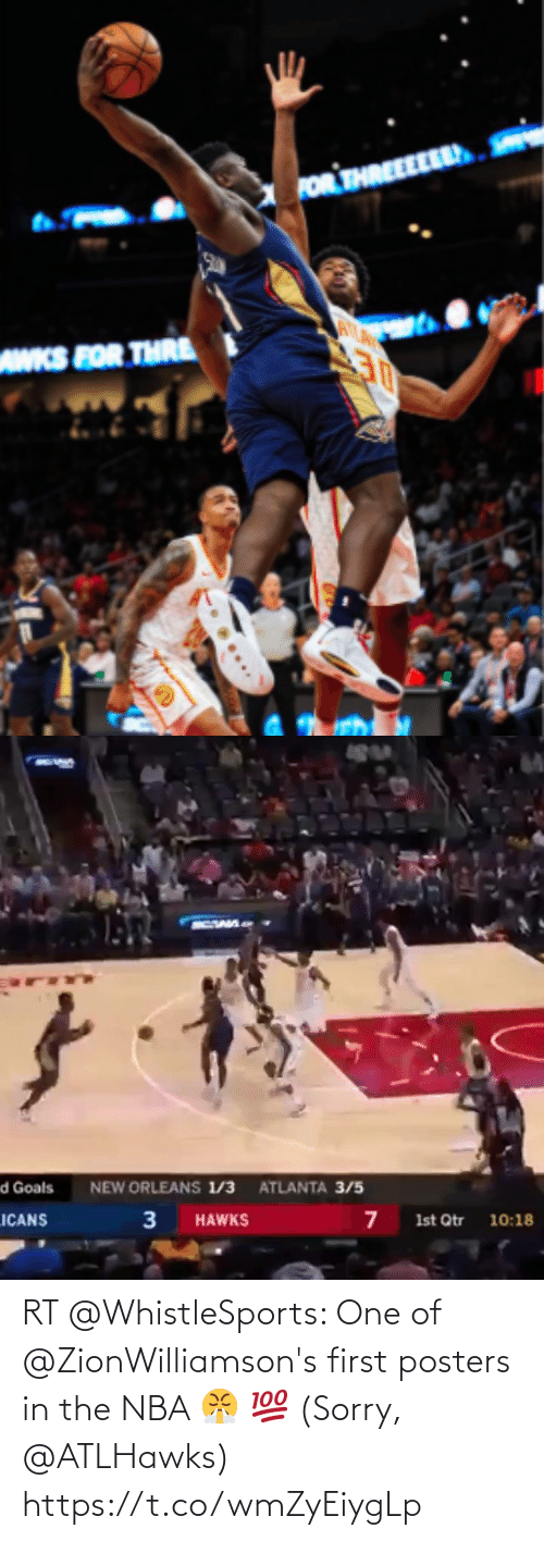 NBA: RT @WhistleSports: One of @ZionWilliamson's first posters in the NBA 😤  💯 (Sorry, @ATLHawks) https://t.co/wmZyEiygLp