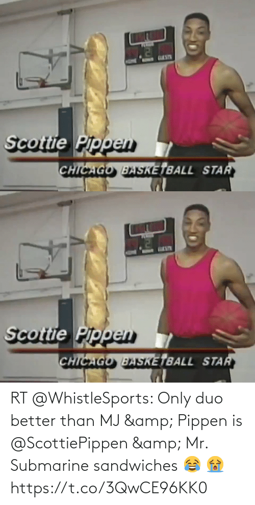 submarine: RT @WhistleSports: Only duo better than MJ & Pippen is @ScottiePippen & Mr. Submarine sandwiches 😂 😭 https://t.co/3QwCE96KK0