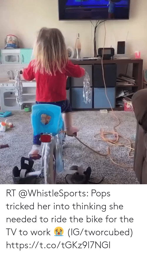 ride: RT @WhistleSports: Pops tricked her into thinking she needed to ride the bike for the TV to work 😭  (IG/tworcubed) https://t.co/tGKz9l7NGI