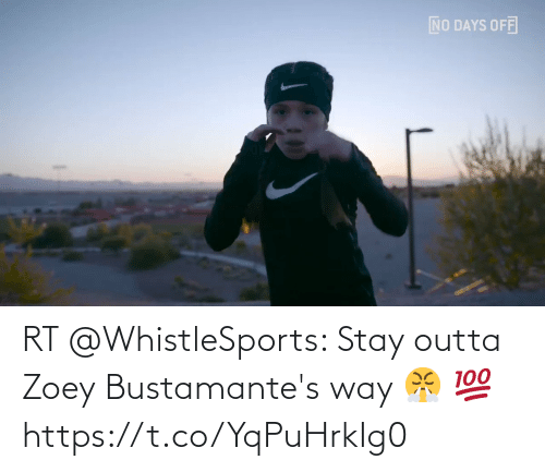 Outta: RT @WhistleSports: Stay outta Zoey Bustamante's way 😤 💯 https://t.co/YqPuHrkIg0