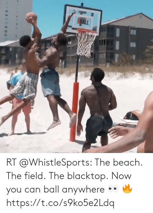 ball: RT @WhistleSports: The beach.   The field.  The blacktop.   Now you can ball anywhere 👀 🔥 https://t.co/s9ko5e2Ldq