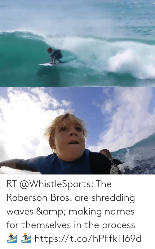 bros: RT @WhistleSports: The Roberson Bros. are shredding waves & making names for themselves in the process 🏄♂️ 🏄♂️ https://t.co/hPFfkTl69d