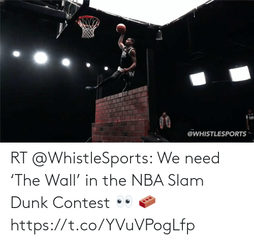 wall: RT @WhistleSports: We need 'The Wall' in the NBA Slam Dunk Contest 👀 🧱 https://t.co/YVuVPogLfp