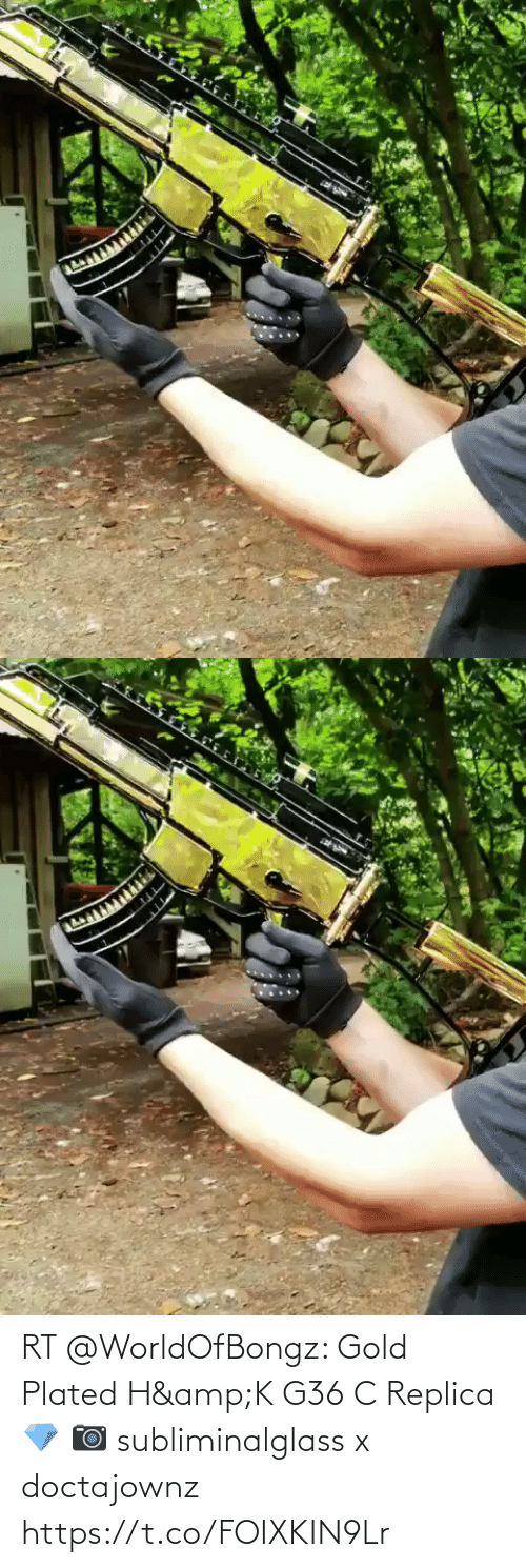 plated: RT @WorldOfBongz: Gold Plated H&K G36 C Replica 💎  📷 subliminalglass x doctajownz https://t.co/FOIXKIN9Lr