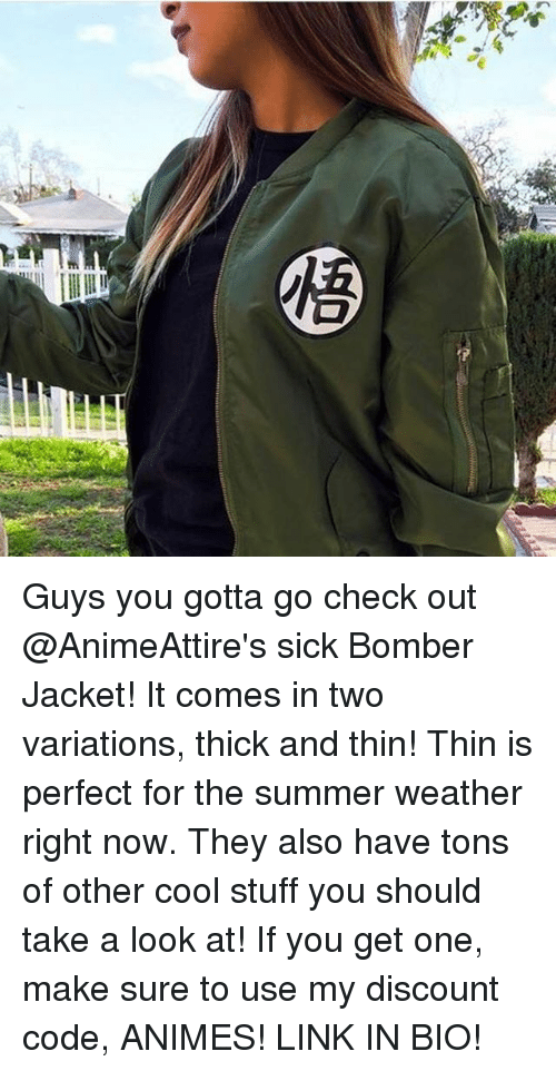 Memes, Summer, and Cool: rttttummetiment meeeeeeee Guys you gotta go check out @AnimeAttire's sick Bomber Jacket! It comes in two variations, thick and thin! Thin is perfect for the summer weather right now. They also have tons of other cool stuff you should take a look at! If you get one, make sure to use my discount code, ANIMES! LINK IN BIO!