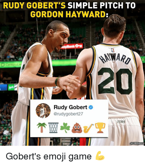 Cbssports: RUDY GOBERT'S SIMPLE PITCH TO  GORDON HAYWARD:  20  Rudy Gobert  @rudygobert27  UTAH  CBSSports Gobert's emoji game 💪