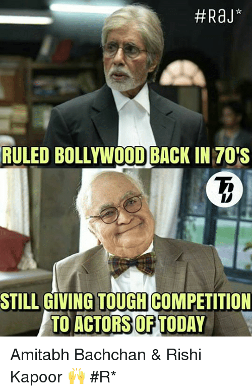 Amitabh Bachchan: RULED BOLLYWOODBACK IN TOTS  STILL GIVING TOUGHCOMPETITION  TO ACTORS OFTODAY Amitabh Bachchan & Rishi Kapoor 🙌   #Rɑյ*