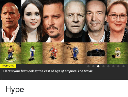 Italian (Language): RUMORS  Here's yourfirst look at the cast of Age of Empires: The Movie Hype