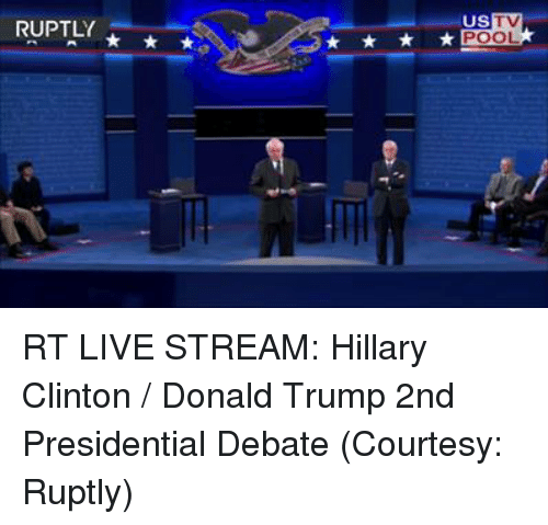 debate: RUPTLY  US  POOL RT LIVE STREAM: Hillary Clinton / Donald Trump 2nd Presidential Debate (Courtesy: Ruptly)