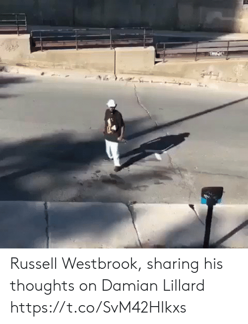 Russell Westbrook: Russell Westbrook, sharing his thoughts on Damian Lillard https://t.co/SvM42HIkxs
