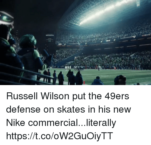 San Francisco 49ers, Nfl, and Nike: Russell Wilson put the 49ers defense on skates in his new Nike commercial...literally https://t.co/oW2GuOiyTT