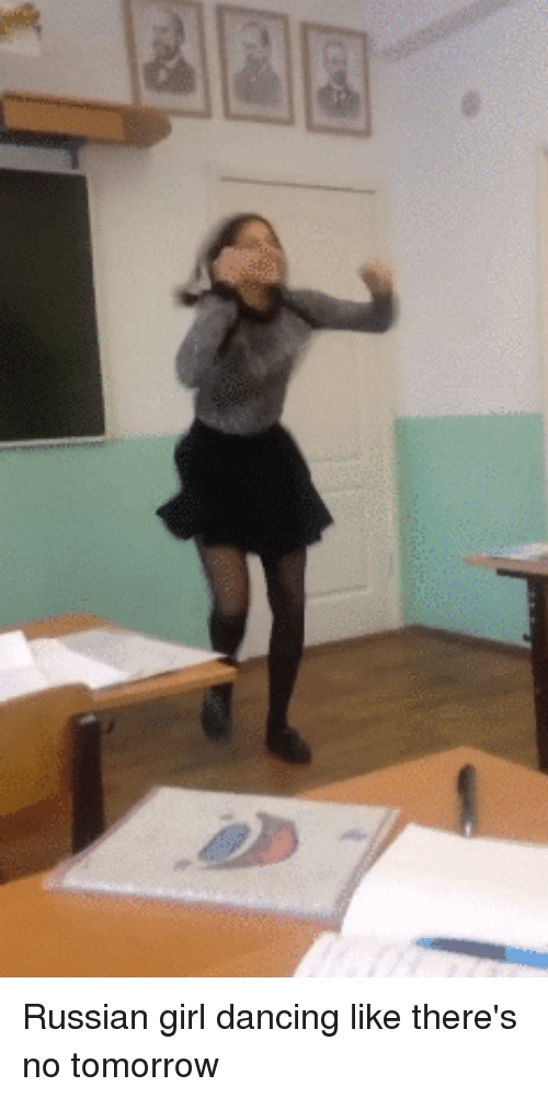 Russian Girl: Russian girl dancing like there's no tomorrow