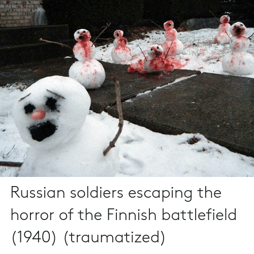 the horror: Russian soldiers escaping the horror of the Finnish battlefield (1940) (traumatized)
