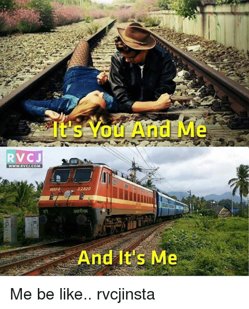 Be Like, Memes, and 🤖: RV CJ  WWW. RVCJ.COM  You And Mi  22420  And It's Me Me be like.. rvcjinsta