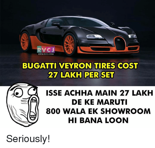 rvcj wwwrvcjcom bugatti veyron tires cost 27 lakh per set isse achha main 27. Black Bedroom Furniture Sets. Home Design Ideas