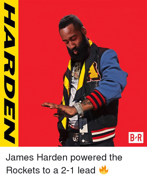 James Harden, Rockets, and Lead: RY  B R James Harden powered the Rockets to a 2-1 lead 🔥