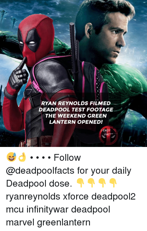 Green Lantern: RYAN REYNOLDS FILMED  DEADPOOL TEST FOOTAGE  THE WEEKEND GREEN  LANTERN OPENED!  DEADROL  FACTS 😅👌 • • • • Follow @deadpoolfacts for your daily Deadpool dose. 👇👇👇👇 ryanreynolds xforce deadpool2 mcu infinitywar deadpool marvel greenlantern
