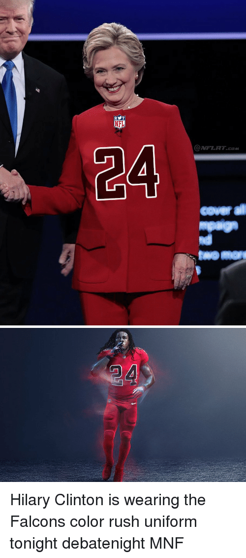 Nfl, Covers, and Falcons: RyT  RET  NFL  @ NFLRT.COM  cover all  mpagn  swoman Hilary Clinton is wearing the Falcons color rush uniform tonight debatenight MNF