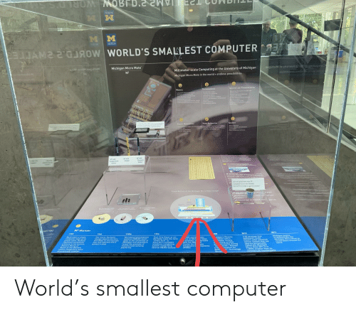 """UC Berkeley: S.LO MOBTD.  снюЧИ  M  MICHIGAN  E  WORLD'S SMALLEST COMPUTER  MS S'  TsgidbiM o iaevinue  gnitug  Michigan Micro Mote  orwoopiribi  Millimeter-scale Computing at the University of Michigan  Biwali  asitiidiaom.aa  M 3  rimi  Michigan Micro Mote in the world endless possibilities  INDUSTRY AND TRANSPORTATION  ENVIRONMENTAL  MEDICAL  m nce eeds  u  SECURITY  HOME AUTOMATION  ENERGY MANAGEMENT  M' with  t  Temperature  ThCan you ga how many M  Compuers ae in tha thimble  Ask the Front Desk to get the answer  M HISTORY  2014  2010  1959  1996  1966  1990s  rerr  Michigan begin  to disseminste the  Michigan Micro Mote te  researcherS around the  world  U-M develops first  millimeter-scale  19mm solar-powered  sensor system that can  operate perpetuaily  Called the Michigan  Micro Mote M.it is  1,000X amatler than its  commerciat counterparts  chigan's Phoenix  cessor sets a  power record,  ming as little  icowatts during  mode Named  ovation for  IT Technology  Prof. Kris Pister at UC  Berkeley coins the term  smart dust"""" to  describe a complete  miniature computing  system comprising  several MEMS devices  Back when a single  computer took up an  The movie Fantastic  Hoyage depicts doctors  shrunken to microscopic  size and injected into a  patient's body  ys  takes  MS and M  ms at Mich  dramatic le  with the NSF  Center for w  Integrated M  IWIMS  Microelectromechanical  systems IMEMS) devel-  oped at the University of  Michigan and elsewhere  reveal the promise of  miniaturized sensing  platforms  entire room, Richard  Feynman envisioned  a future in his lecture,  There's Plenty of  Room at the Bottom  where computers were  dramatically smaller  forward  ess  sl  a K  2008  Review  systems World's smallest computer"""