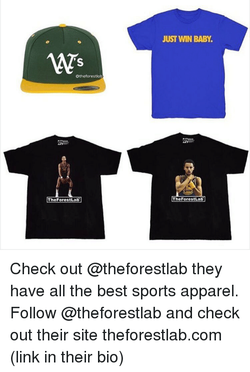 Winning Baby: 'S  Otheforestlab  The Fores Lab  JUST WIN BABY  The ForestLab Check out @theforestlab they have all the best sports apparel. Follow @theforestlab and check out their site theforestlab.com (link in their bio)