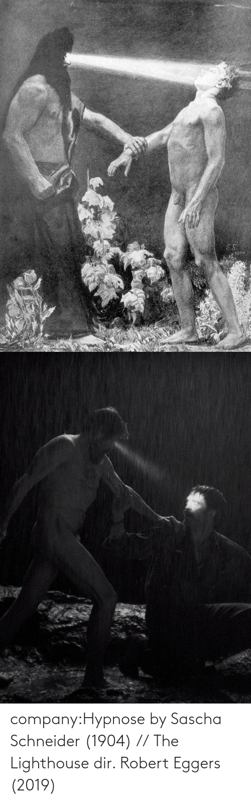 company: S.S  1904 company:Hypnose by Sascha Schneider (1904) // The Lighthouse dir. Robert Eggers (2019)