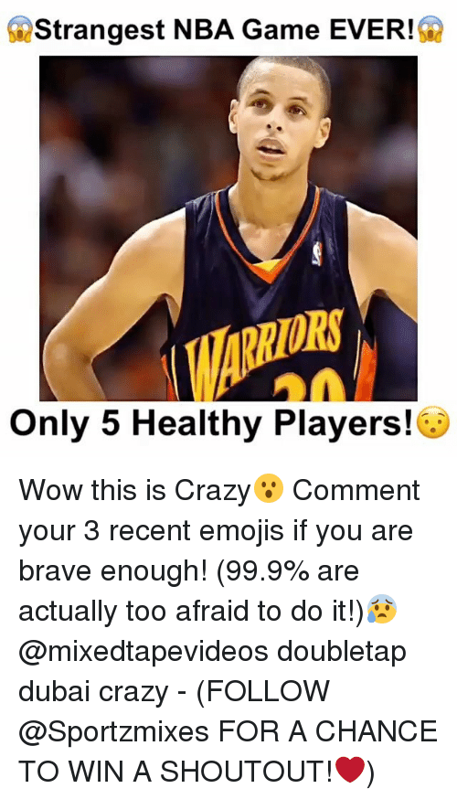 Memes, 🤖, and Wins: S Strangest NBA Game EVER!  Only 5 Healthy Players! Wow this is Crazy😮 Comment your 3 recent emojis if you are brave enough! (99.9% are actually too afraid to do it!)😰 @mixedtapevideos doubletap dubai crazy - (FOLLOW @Sportzmixes FOR A CHANCE TO WIN A SHOUTOUT!❤️)