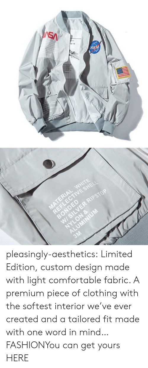 jacket: SA  NASA  TEREA WETE  LECTIVE SHE  SONDED  W5LVES  NYLON   MATERIAL WHITE  REFLECTIVE SHELI  BONDED  W/ SILVER RIPSTOP  NYLON &  ALUMINIUM  3M pleasingly-aesthetics:  Limited Edition, custom design made with light comfortable fabric. A premium piece of clothing with the softest interior we've ever created and a tailored fit made with one word in mind… FASHIONYou can get yours HERE