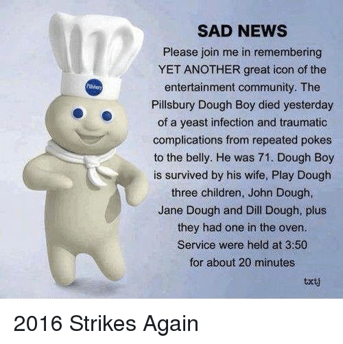 yeast infection sad funny pillsbury memes join please strikes again boy died wife