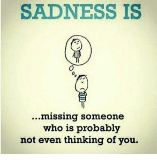 Funny Meme About Missing Someone : Funny sadness memes of on sizzle gag