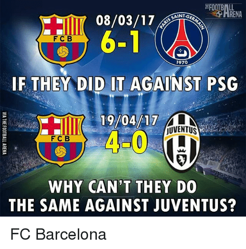 Barcelona, Memes, and FC Barcelona: SAINT-G  F C B  1970  IF THEY DID IT AGAINST PSG  19/04/17  jUVENTUS  F C B  WHY CAN'T THEY DO  THE SAME AGAINST JUVENTUS? FC Barcelona