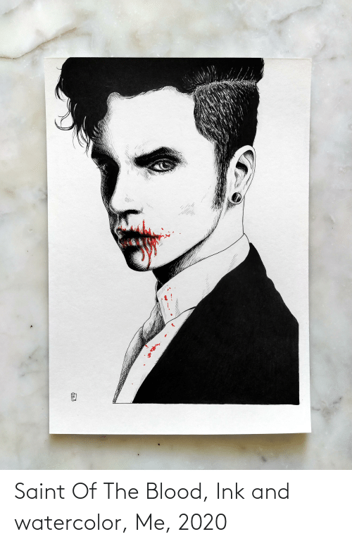 ink: Saint Of The Blood, Ink and watercolor, Me, 2020