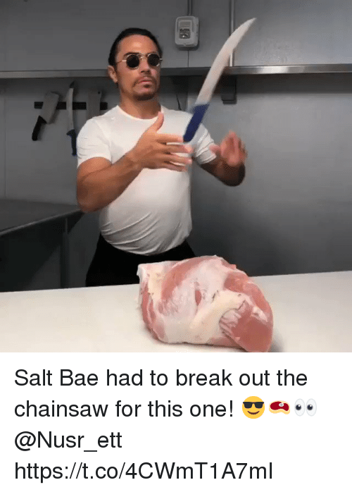 Salt Bae: Salt Bae had to break out the chainsaw for this one! 😎🥩👀 @Nusr_ett https://t.co/4CWmT1A7mI