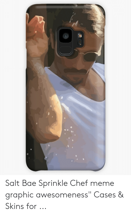 """Sprinkle Chef: Salt Bae Sprinkle Chef meme graphic awesomeness"""" Cases & Skins for ..."""