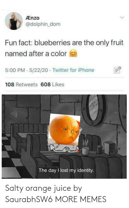 orange juice: Salty orange juice by SaurabhSW6 MORE MEMES