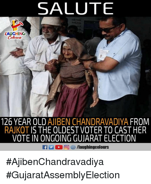Old, Indianpeoplefacebook, and Election: SALUTE  LAUGHING  Colowrs  126 YEAR OLD AJIBEN CHANDRAVADIYA FROM  RAJKOT IS THE OLDEST VOTER TO CASTHER  VOTE IN ONGOING GUJARAT ELECTION  f/laughingcolours #AjibenChandravadiya #GujaratAssemblyElection