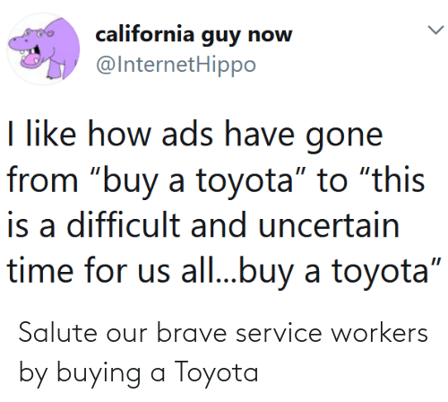 Toyota: Salute our brave service workers by buying a Toyota